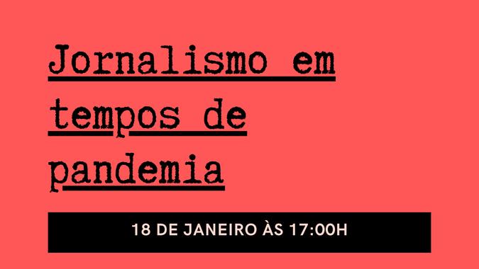 """Conferência  """"Jornalismo em tempos de pandemia"""""""