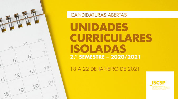 ISCSP abre candidaturas para Unidades Curriculares Isoladas de 2.º semestre (2020/2021)
