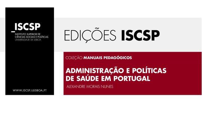 """Edições ISCSP editam livro """"Administração e Políticas de Sa"""