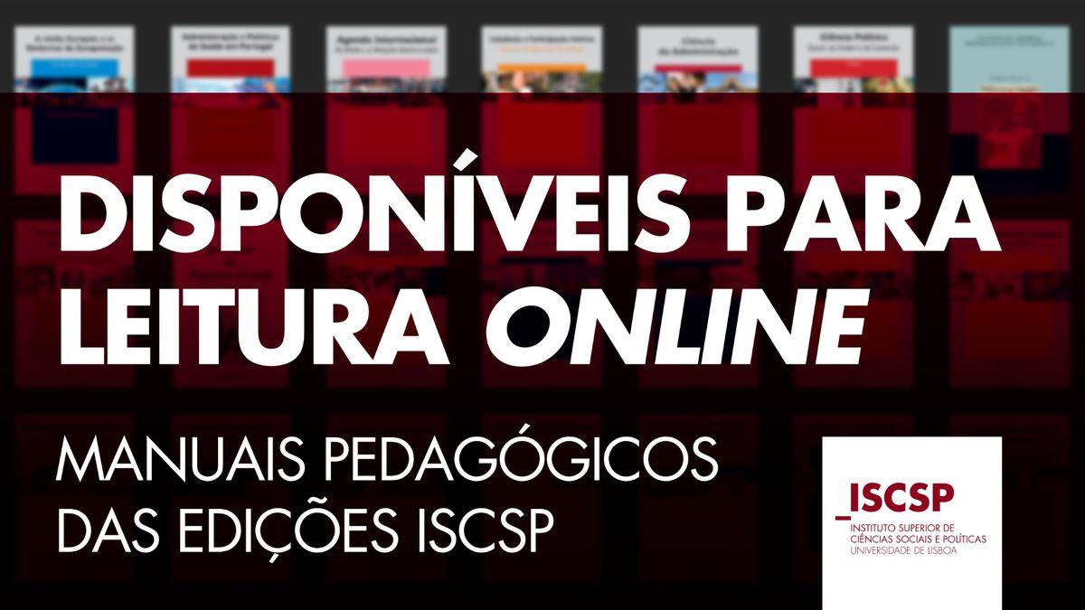 Manuais Pedagógicos do ISCSP novamente disponíveis para leitura online