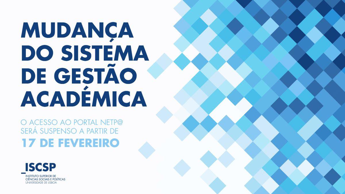 Alteração no sistema de gestão académica encerra acesso ao portal netP@