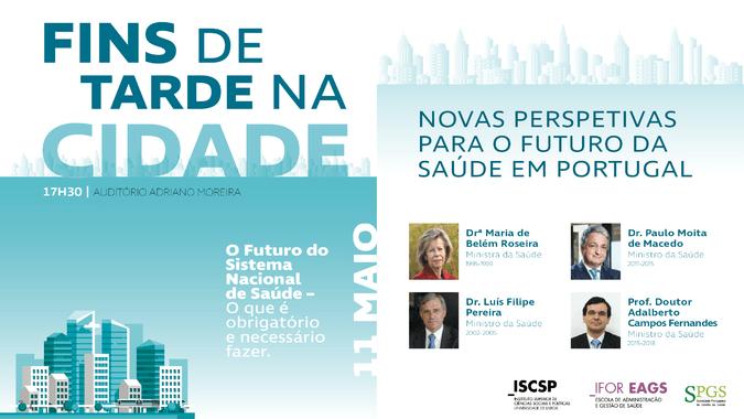 Quatro antigos Ministros da Saúde inauguram ciclo de conferências sobre o futuro da Saúde em Portugal