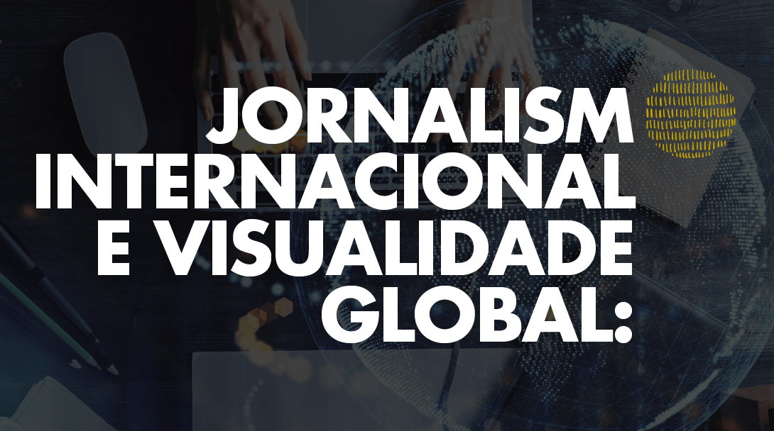 Jornalismo internacional é tema de conferência no ISCSP