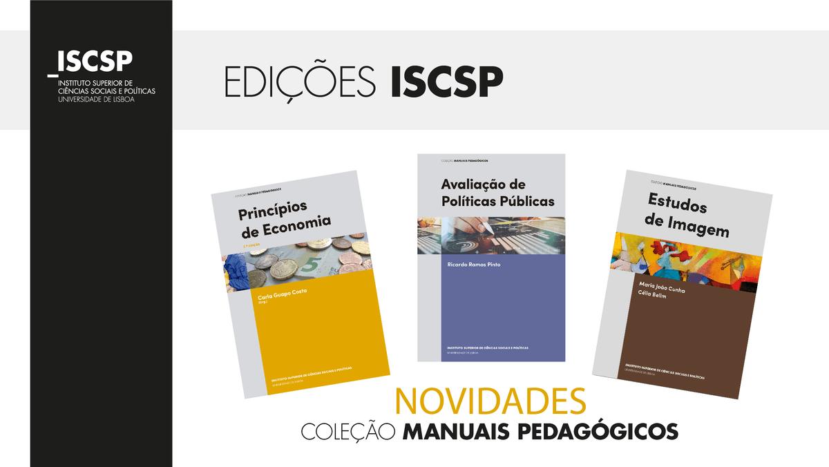 Edições ISCSP lançam novidades na Coleção Manuais Pedagógi