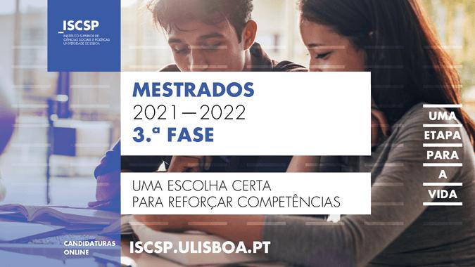 3.ª fase das candidaturas aos mestrados do ISCSP-ULisboa para o ano letivo 2021-2022