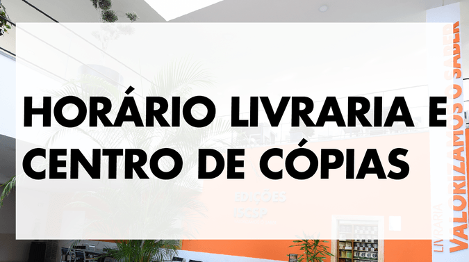 Livraria e Centro de Cópias - novo horário