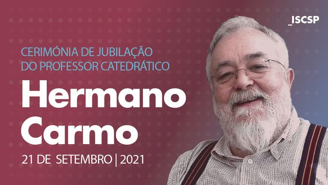 Cerimónia de Jubilação do Professor Hermano Carmo