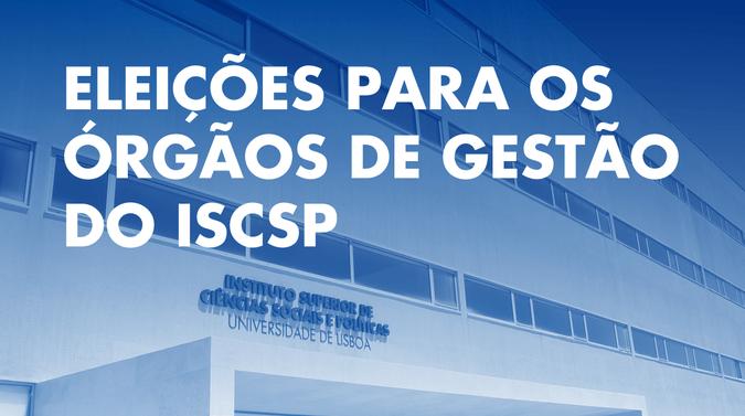 Órgãos de Gestão do ISCSP-ULisboa eleitos a 4 de novembro