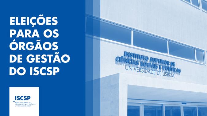 Eleições para os Órgãos de Gestão do ISCSP