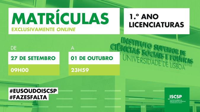 Matrículas - novos alunos de licenciatura do ISCSP 2021-2022