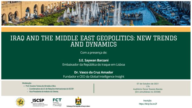 Tendências e dinâmicas geopolíticas do Iraque em debate no ISCSP