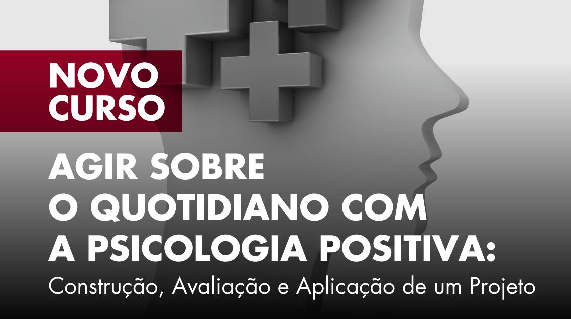 """Candidaturas abertas para o novo curso do ISCSP-IFOR """"Agir sobre o Quotidiano com a Psicologia"""