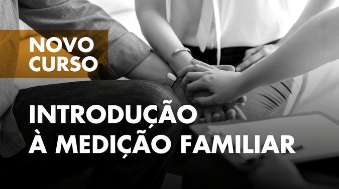 """Mediação de conflitos em destaque no curso """"Introdução à Me"""